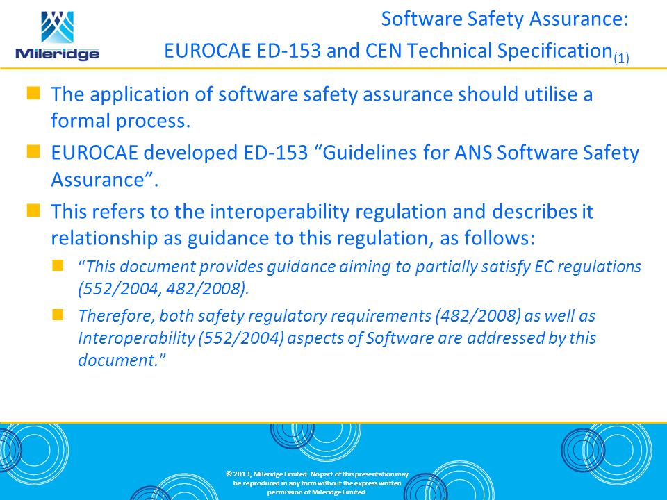 Software Safety Assurance: EUROCAE ED-153 and CEN Technical Specification(1)