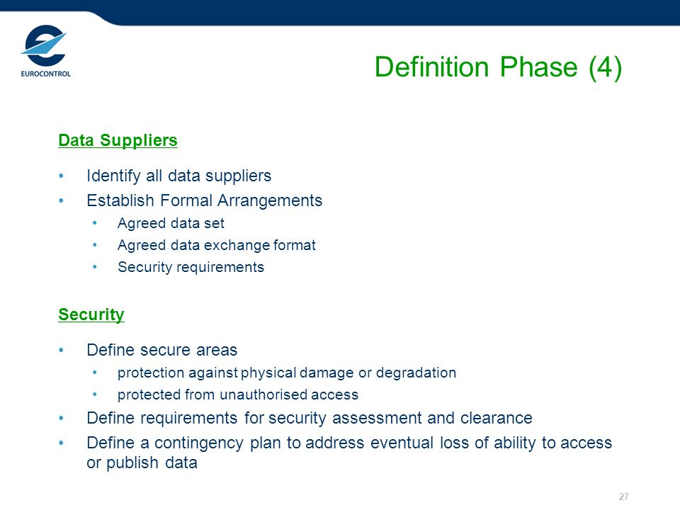 Definition Phase (4) Data Suppliers Identify all data suppliers