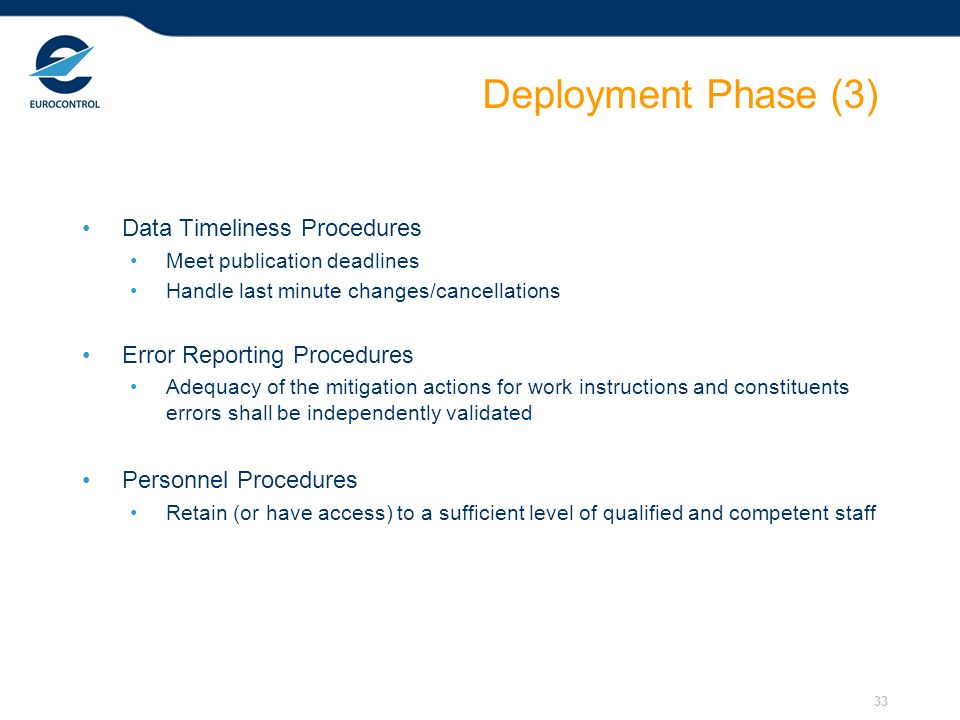 Deployment Phase (3) Data Timeliness Procedures