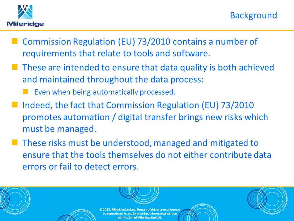 Background Commission Regulation (EU) 73/2010 contains a number of requirements that relate to tools and software.
