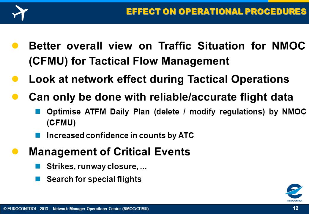 EFFECT ON OPERATIONAL PROCEDURES