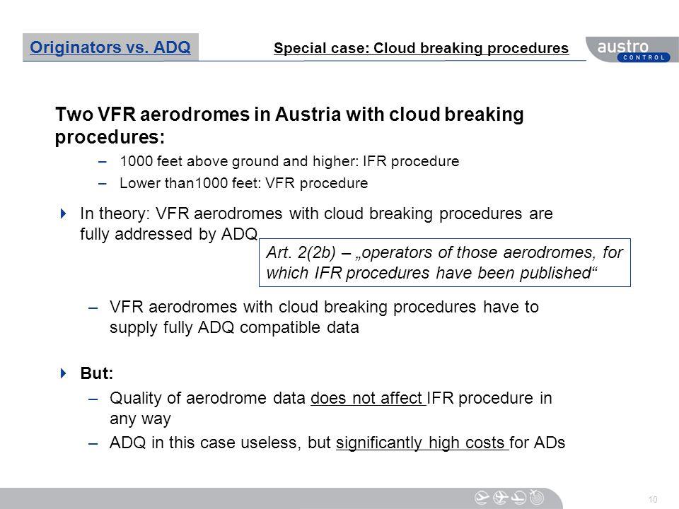 Two VFR aerodromes in Austria with cloud breaking procedures: