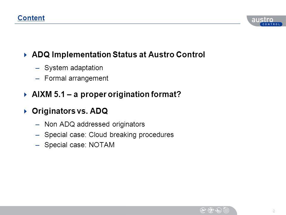 ADQ Implementation Status at Austro Control