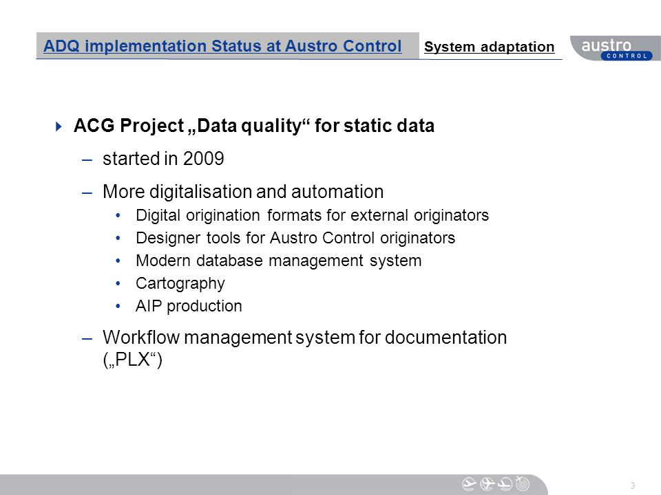 "ACG Project ""Data quality for static data started in 2009"