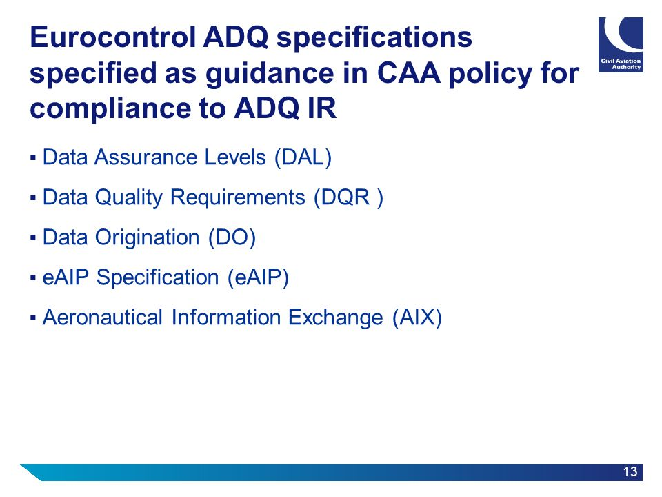 Eurocontrol ADQ specifications specified as guidance in CAA policy for compliance to ADQ IR
