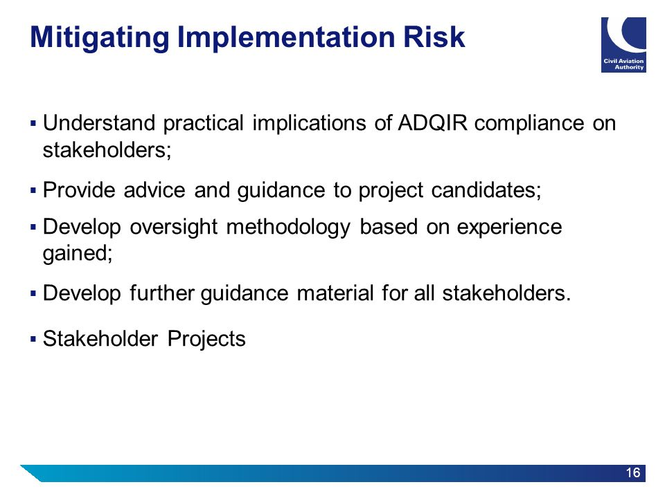 Mitigating Implementation Risk