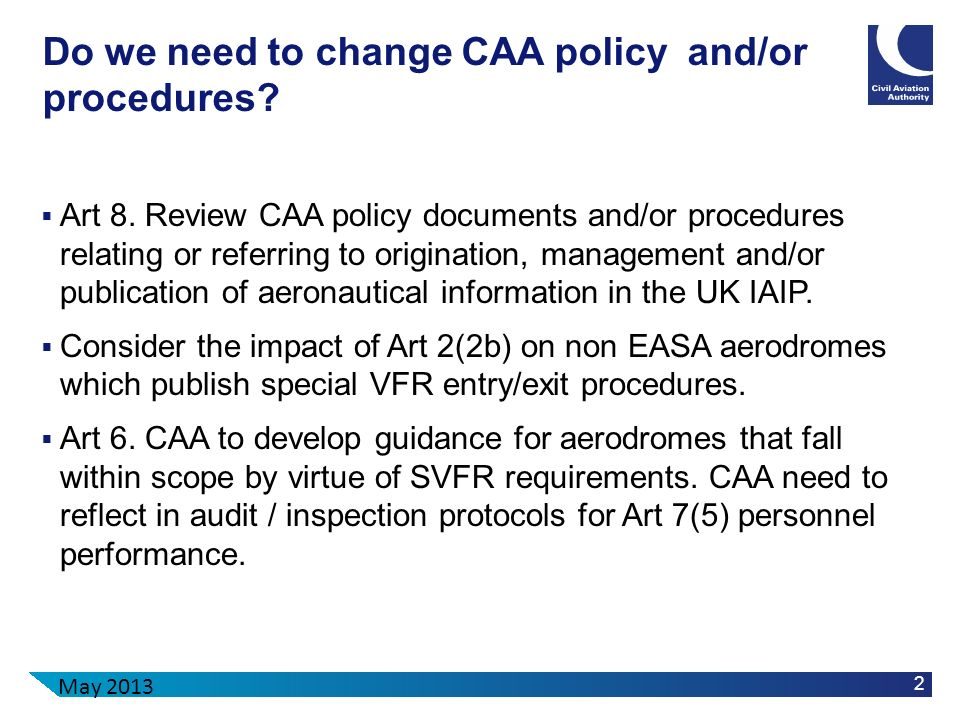 Do we need to change CAA policy and/or procedures