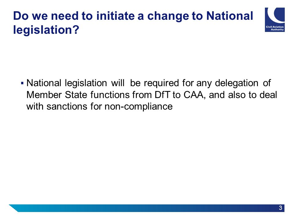 Do we need to initiate a change to National legislation