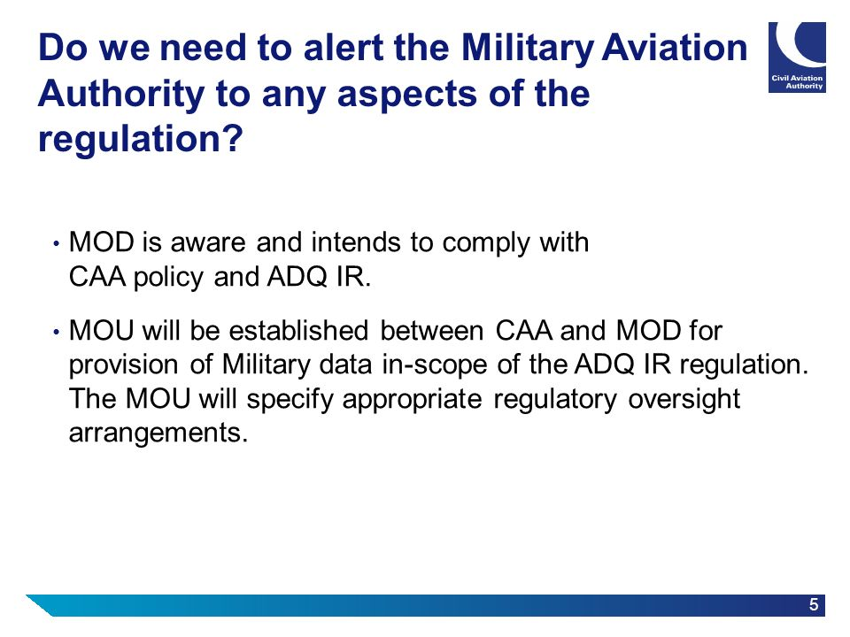 Do we need to alert the Military Aviation Authority to any aspects of the regulation
