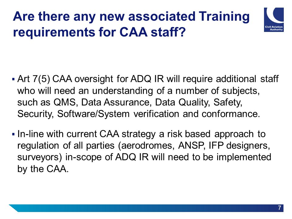 Are there any new associated Training requirements for CAA staff