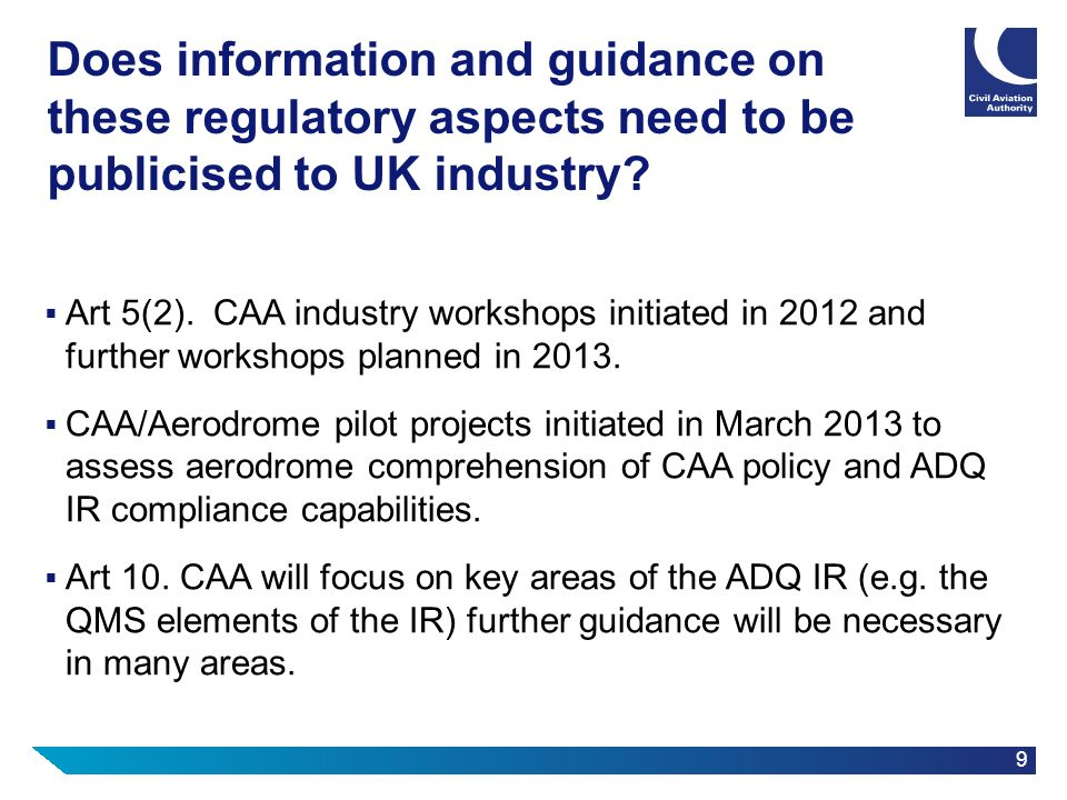 Does information and guidance on these regulatory aspects need to be publicised to UK industry