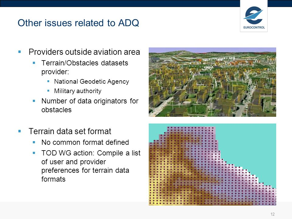 Other issues related to ADQ