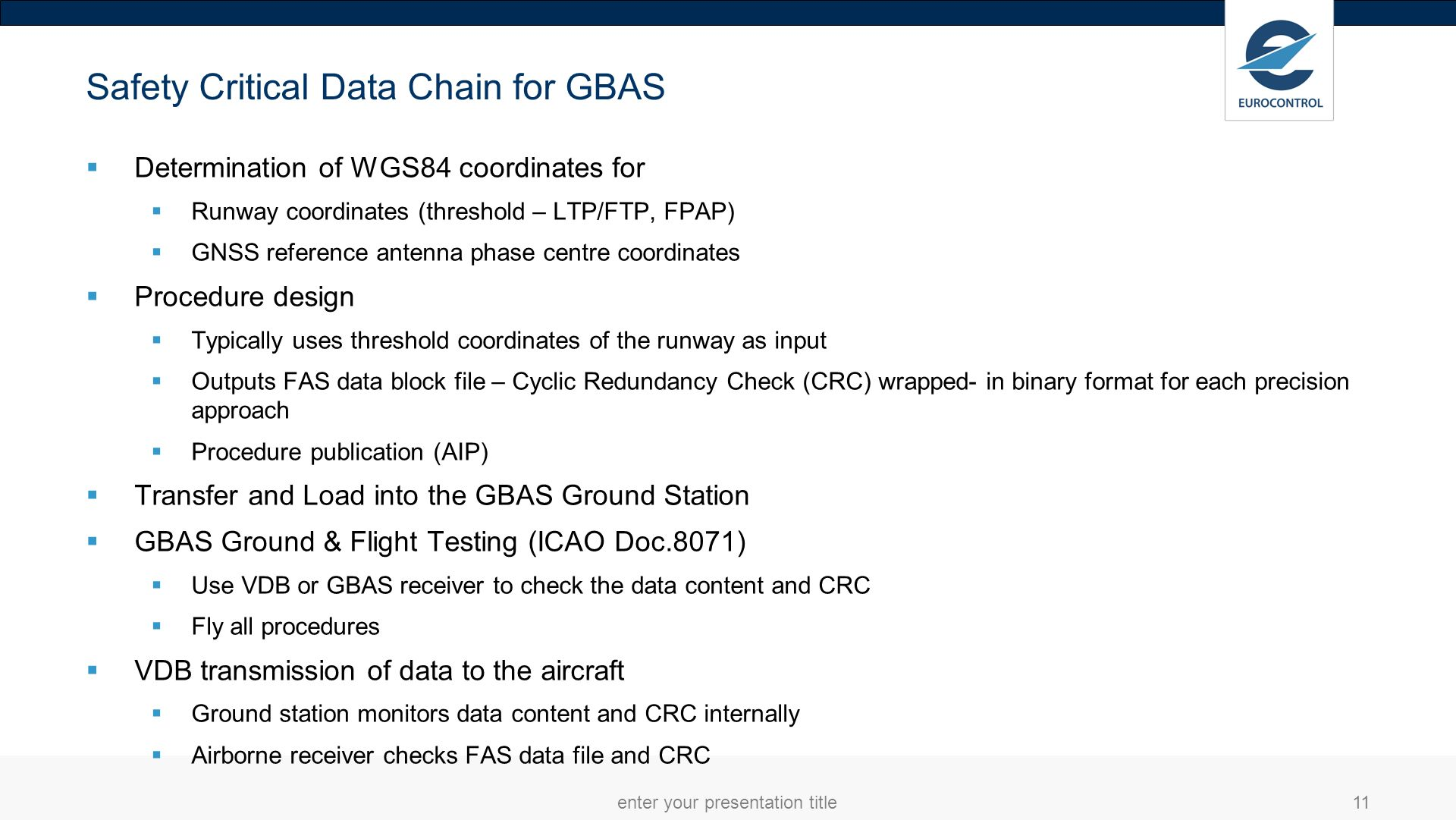 Safety Critical Data Chain for GBAS