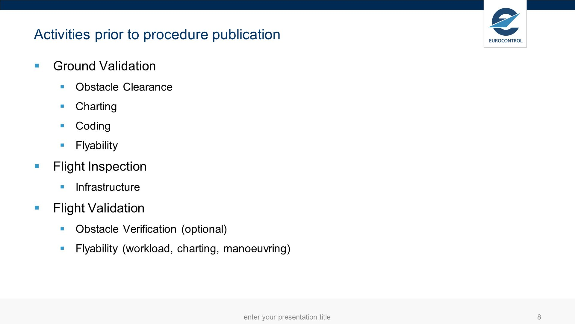 Activities prior to procedure publication