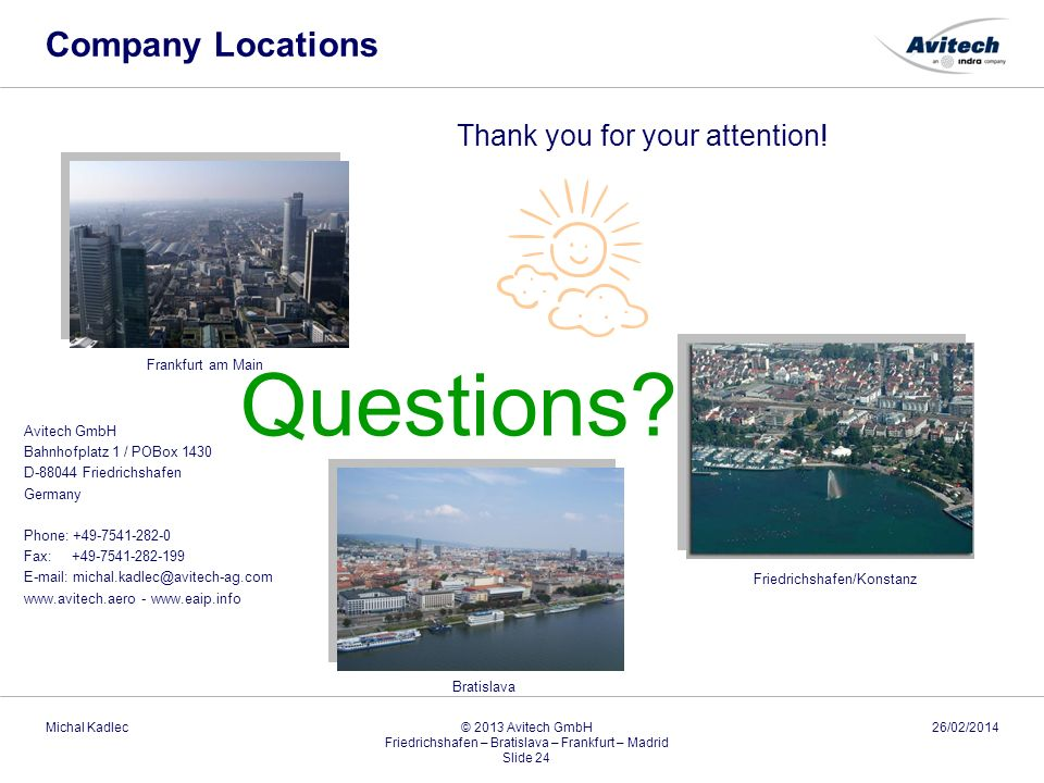 Questions Company Locations Thank you for your attention!