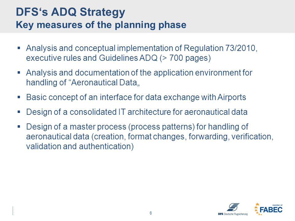 DFS's ADQ Strategy Key measures of the planning phase