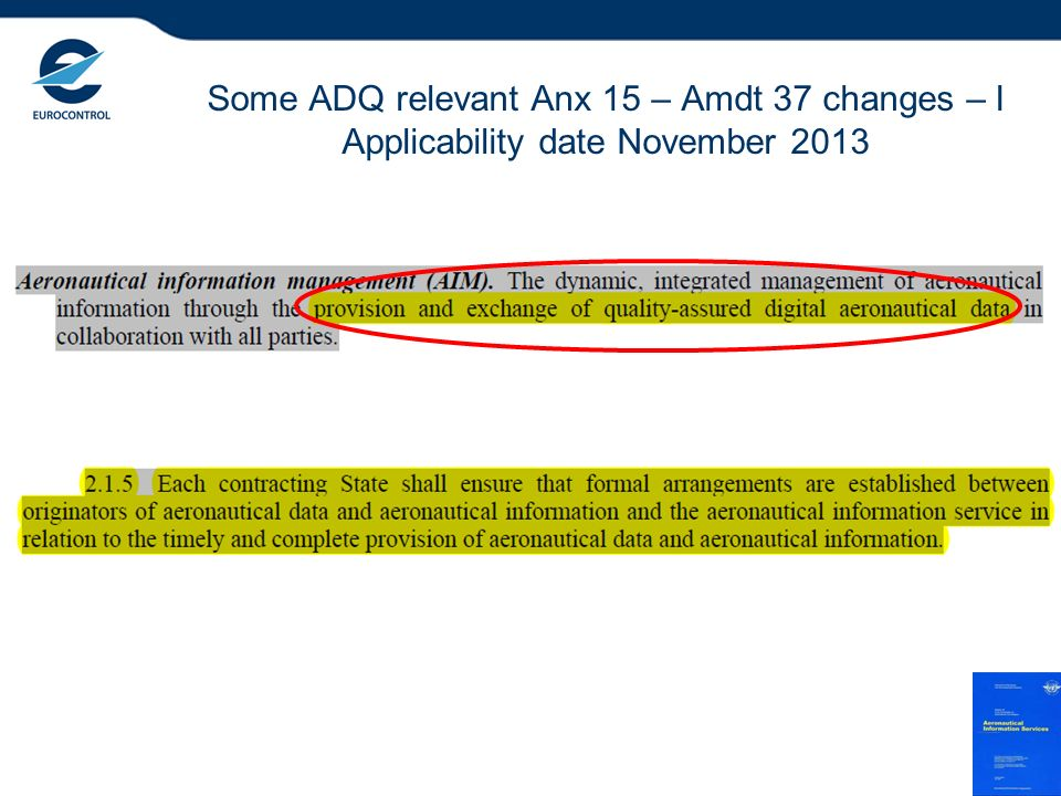Some ADQ relevant Anx 15 – Amdt 37 changes – I Applicability date November 2013