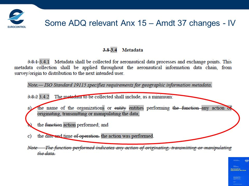 Some ADQ relevant Anx 15 – Amdt 37 changes - IV