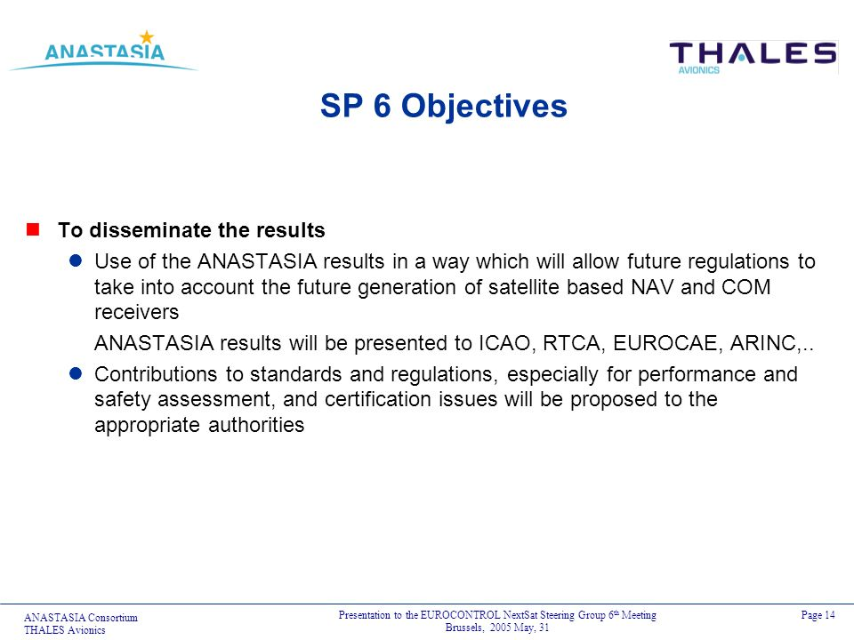 SP 6 Objectives To disseminate the results