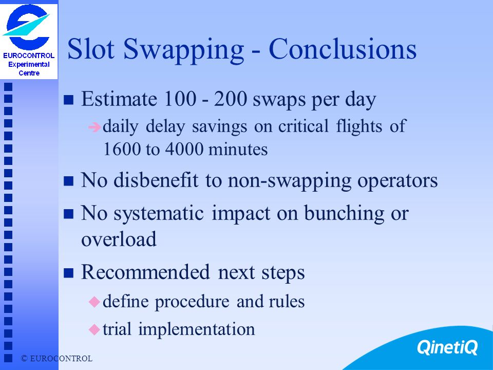 Slot Swapping - Conclusions