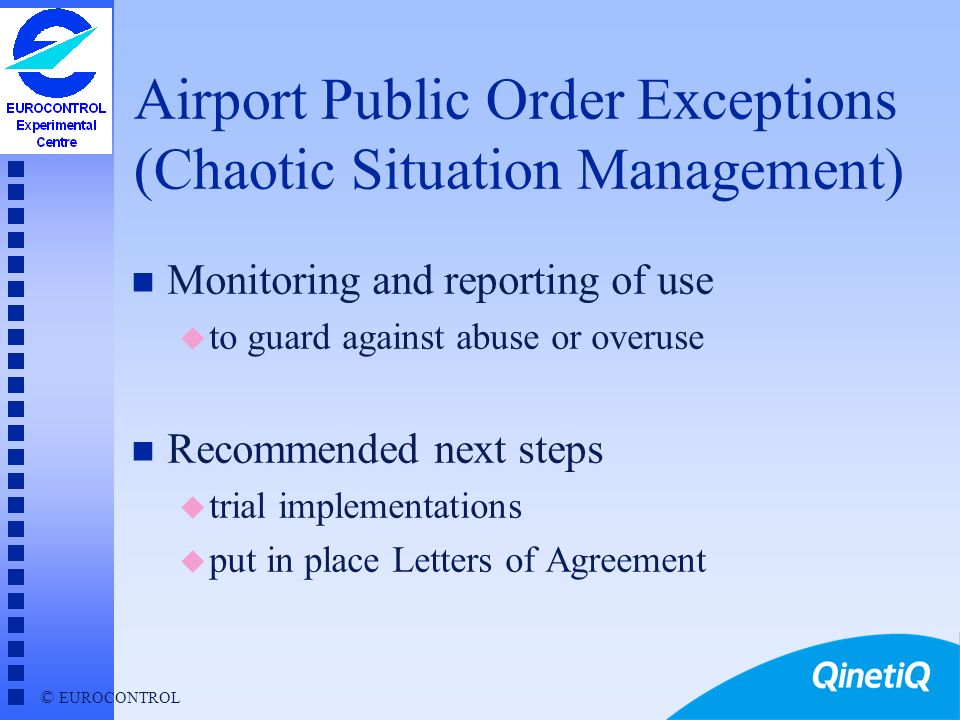 Airport Public Order Exceptions (Chaotic Situation Management)