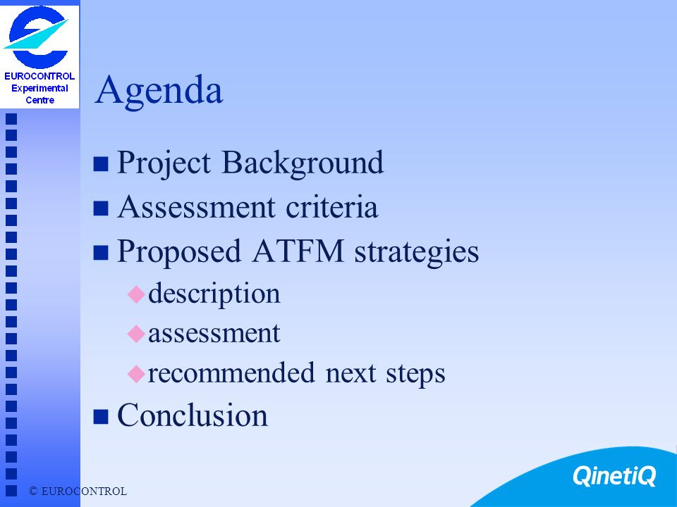 Agenda Project Background Assessment criteria Proposed ATFM strategies