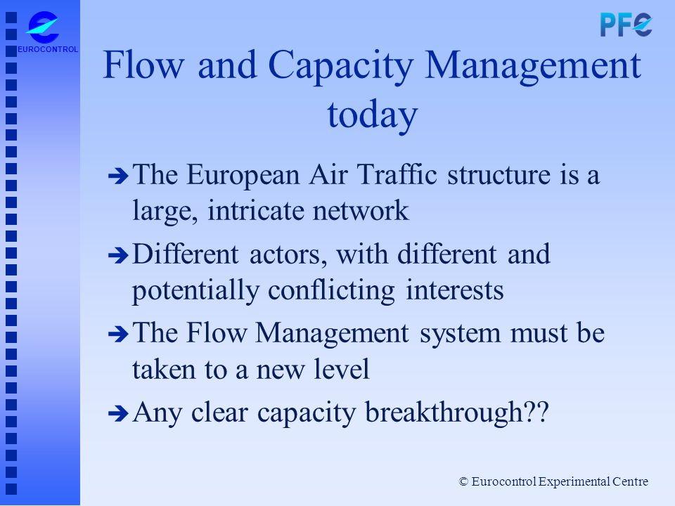 Flow and Capacity Management today
