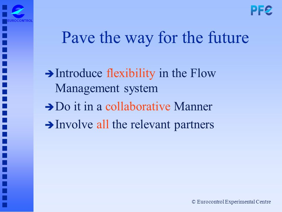 Pave the way for the future