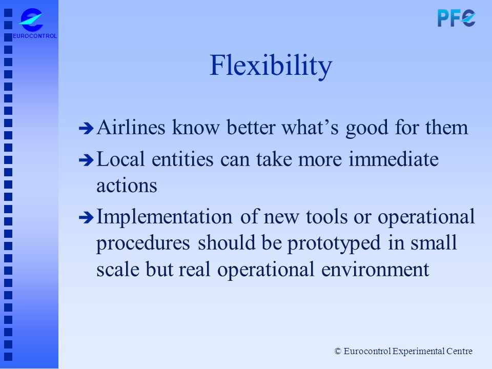Flexibility Airlines know better what's good for them