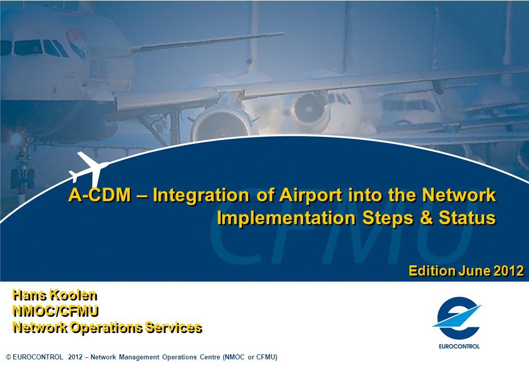 Hans Koolen NMOC/CFMU Network Operations Services