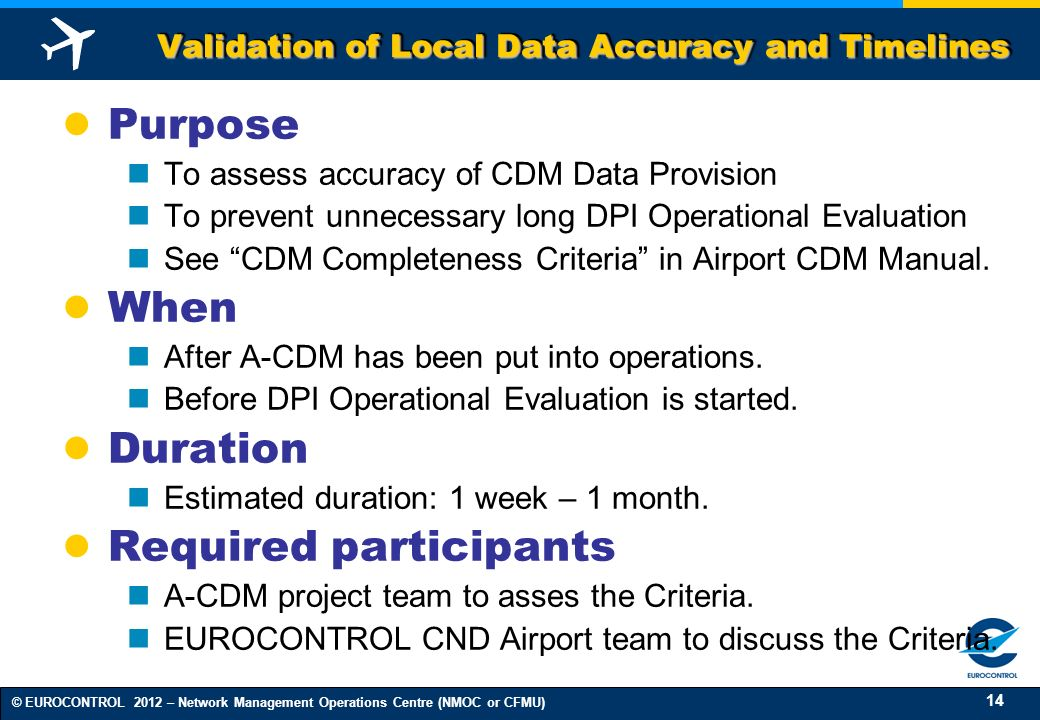 Validation of Local Data Accuracy and Timelines