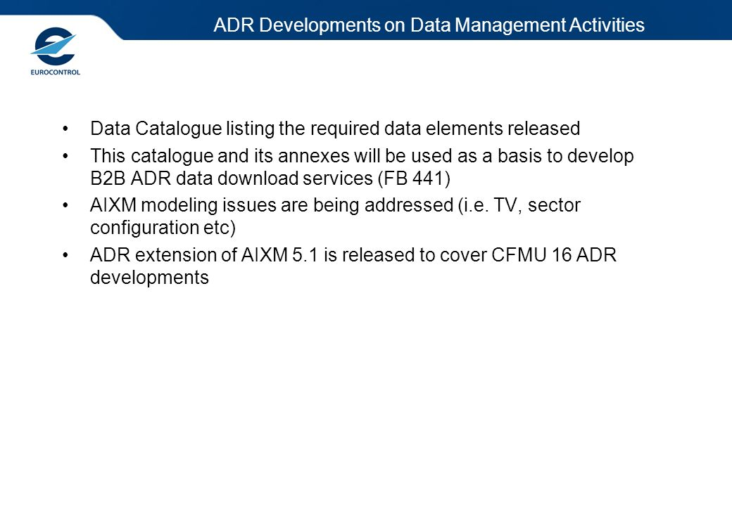 ADR Developments on Data Management Activities