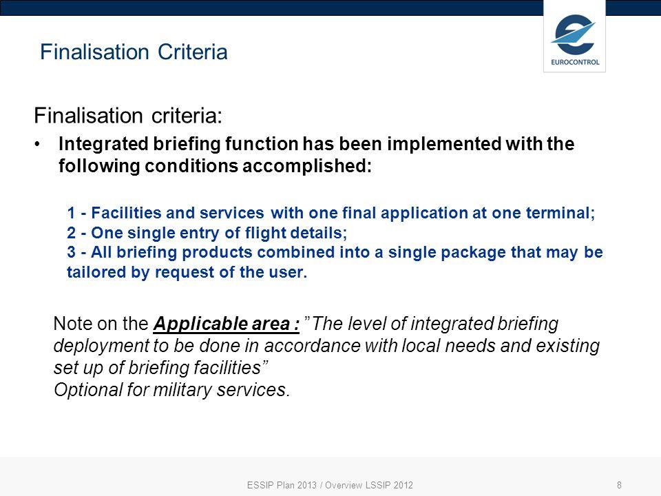 Finalisation Criteria