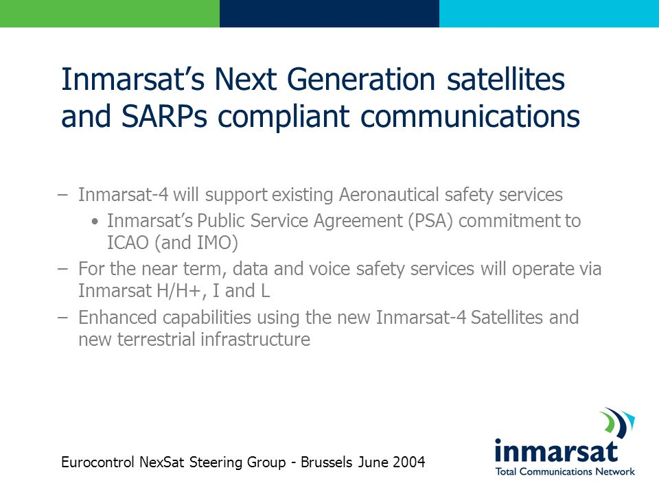 Inmarsat's Next Generation satellites and SARPs compliant communications