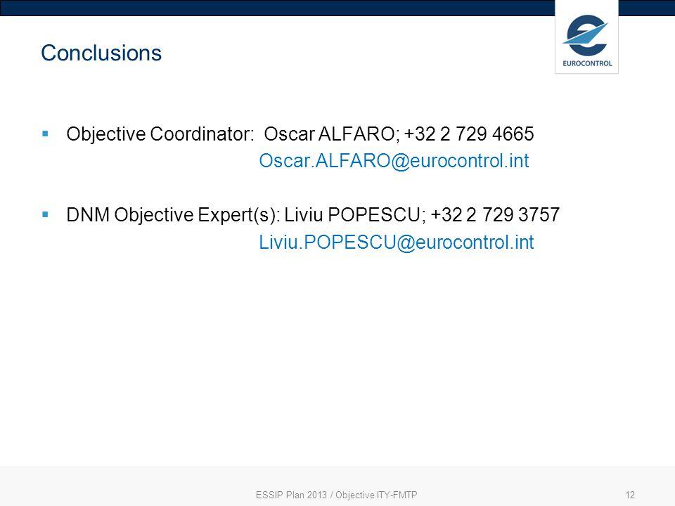 ESSIP Plan 2013 / Objective ITY-FMTP
