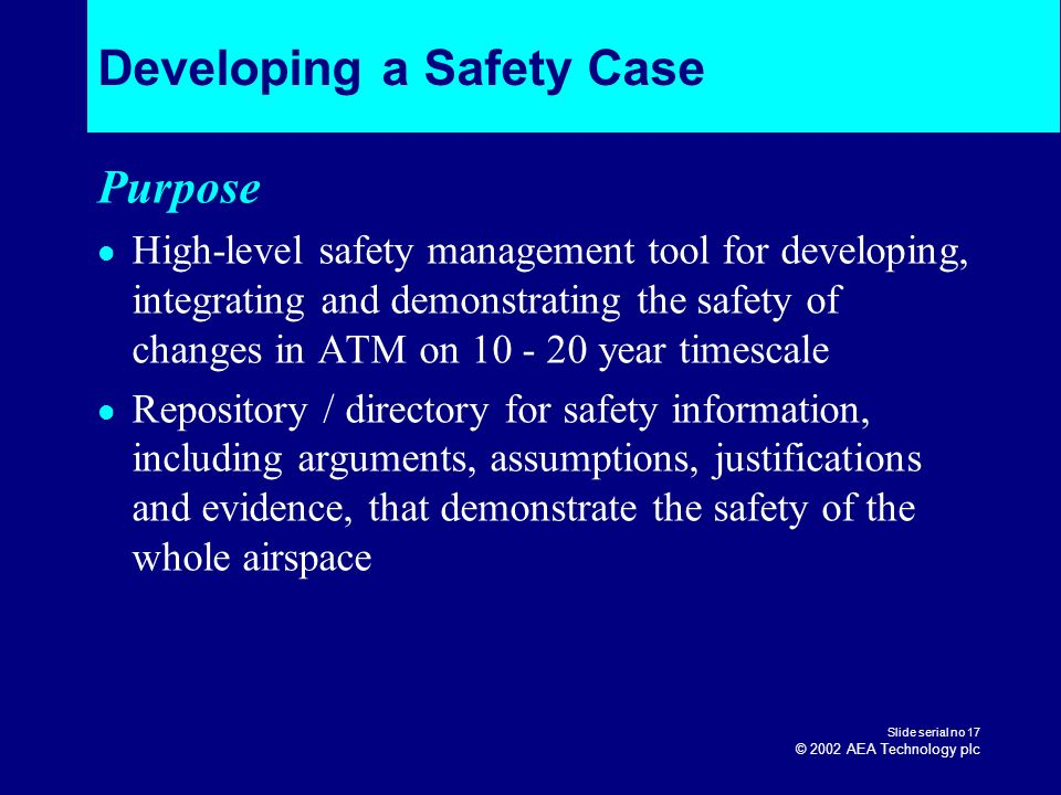 Developing a Safety Case