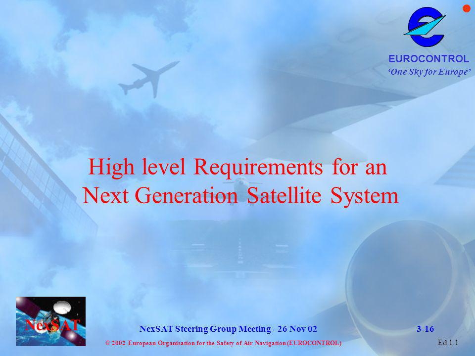 High level Requirements for an Next Generation Satellite System