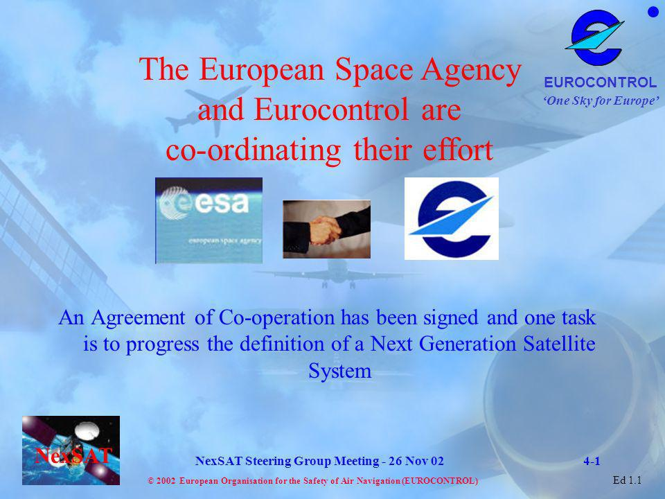 The European Space Agency and Eurocontrol are co-ordinating their effort
