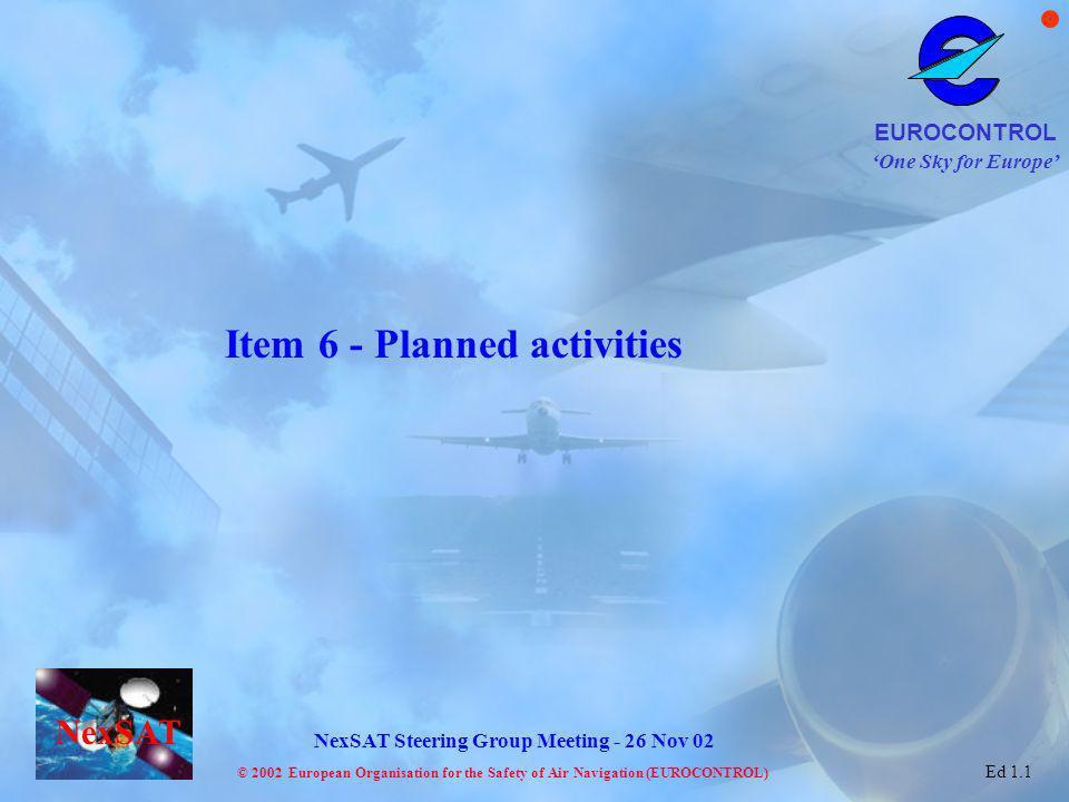 Item 6 - Planned activities