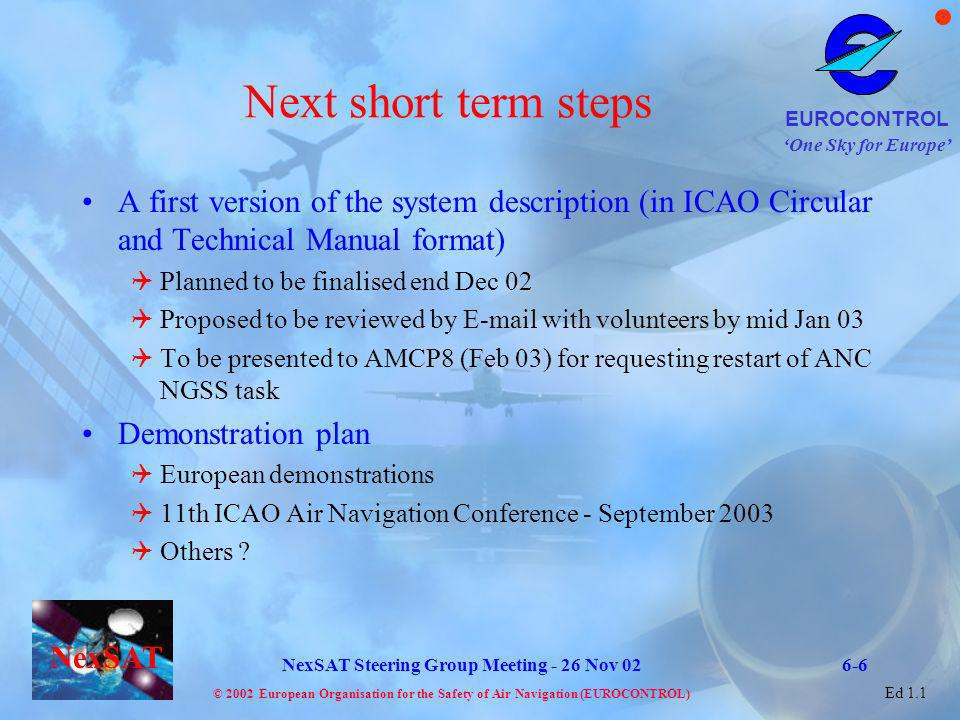 Next short term steps A first version of the system description (in ICAO Circular and Technical Manual format)