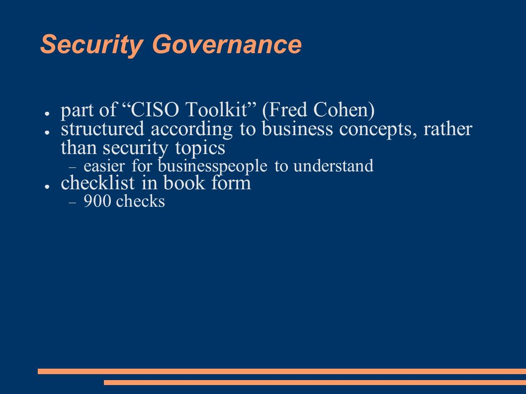 Security Governance part of CISO Toolkit (Fred Cohen)