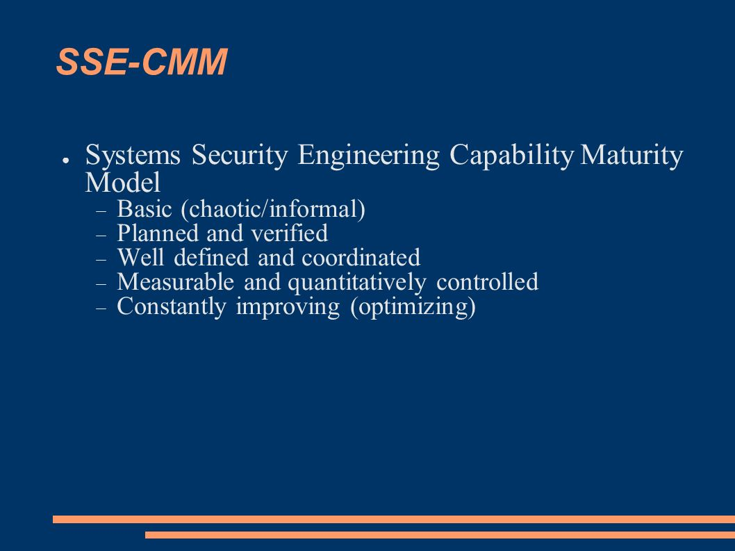 SSE-CMM Systems Security Engineering Capability Maturity Model