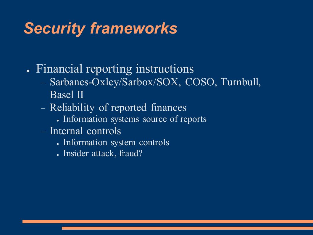 Security frameworks Financial reporting instructions