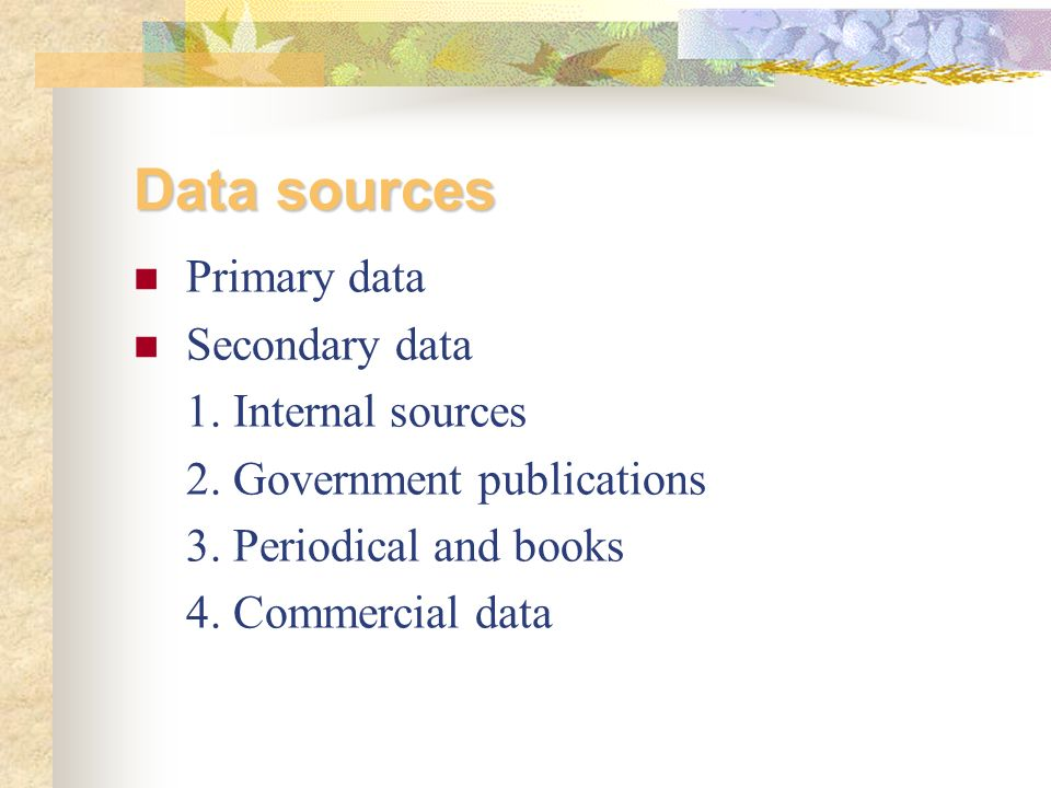 Brief notes on Internal and External Sources of data