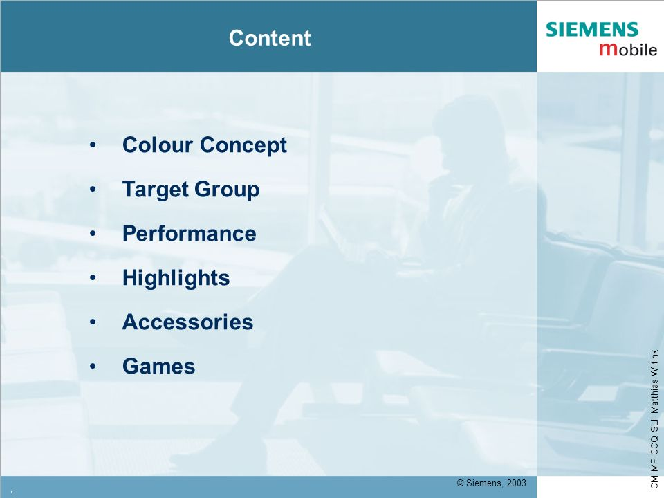 Content Colour Concept Target Group Performance Highlights Accessories