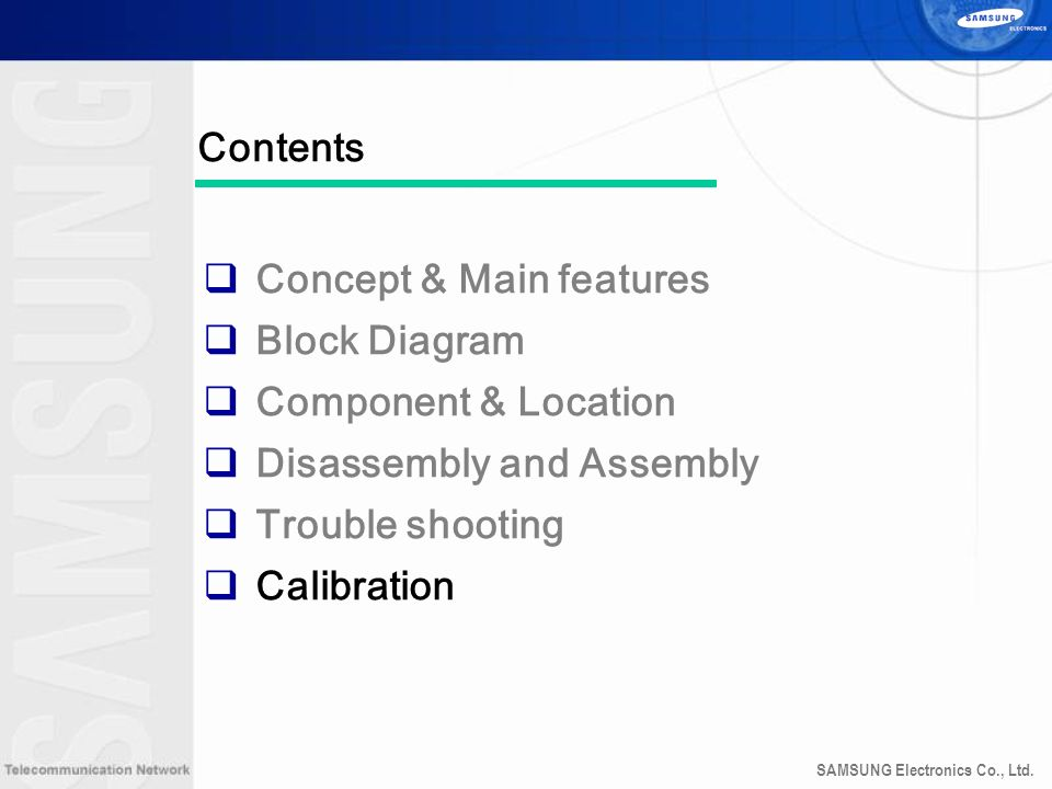 Concept & Main features Block Diagram Component & Location