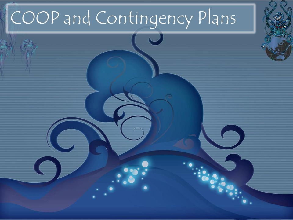 COOP and Contingency Plans