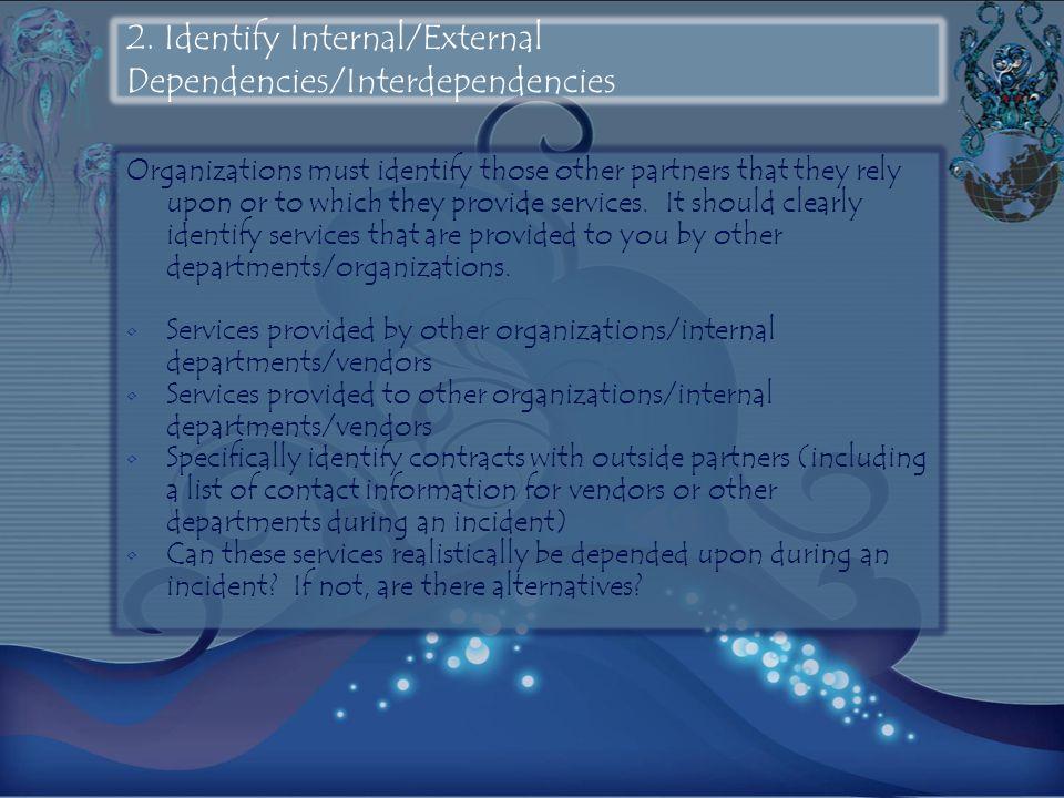 2. Identify Internal/External Dependencies/Interdependencies