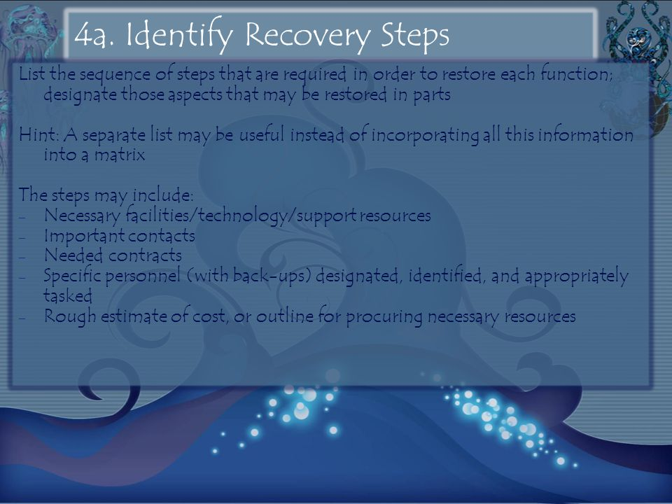 4a. Identify Recovery Steps