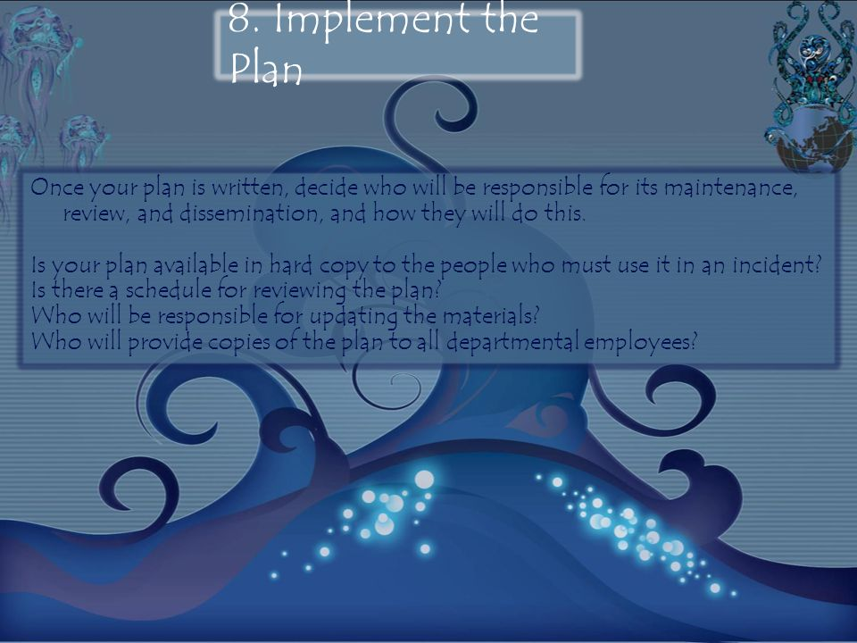 8. Implement the Plan